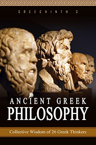 ancient-greek-philosophy-collective-wisdom-of-26-greek-thinkers-english-edition