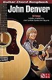 John Denver: Guitar Chord Songbook (Guitar Chord Songbooks)