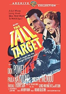 The Tall Target by Dick Powell