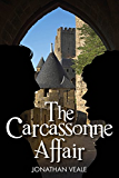 The Carcassonne Affair - a fast-paced contemporary thriller laced with intrigue and humour