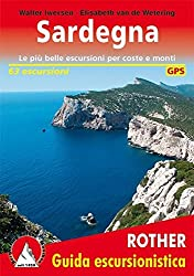 Sardegna: Le più belle escursioni per coste e monti. 63 escursioni. GPS-Tracks (Rother Wanderführer)
