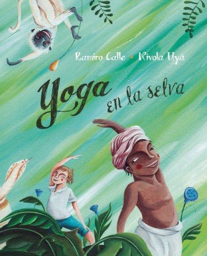 Yoga en la selva por Ramiro Calle