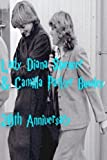 Lady Diana Spencer & Camilla Parker Bowles: 20th Anniversary