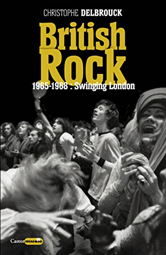 British rock - 1965-1968 : Swinging London