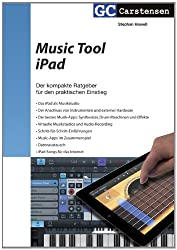 Music Tool iPad: Der kompakte Guide für den praktischen Einstieg