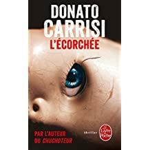 L'Ecorchee by Donato Carrisi (2014-09-03)