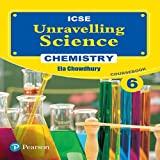Unravelling Science- Chemistry Coursebook by Pearson for ICSE class 6