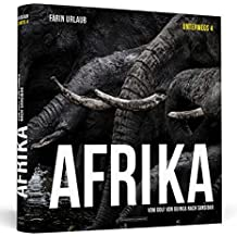 Afrika: Vom Golf von Guinea nach Sansibar | Unterwegs 4 - Fotografien | unsignierter Einzelband