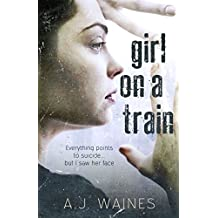 Girl on a Train (English Edition)