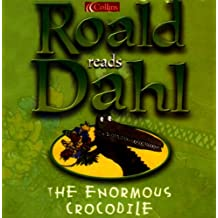 The Enormous Crocodile: Complete and Unabridged
