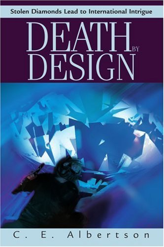 death-by-design-stolen-diamonds-lead-to-international-intrigue-by-c-e-albertson-2003-01-27