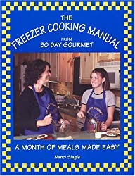 The Freezer Cooking Manual from 30 Day Gourmet: A Month of Meals Made Easy by Nanci Slagle (2004-07-25)