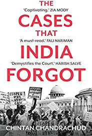 THE CASES THAT INDIA FORGOT