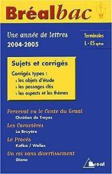 Une année de français Tle L/ES : Sujets et corrigés by David Galand (2004-08-31)