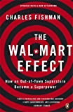 Walmart Best Deals - The Wal-Mart Effect: How an Out-of-town Superstore Became a Superpower
