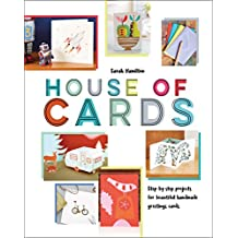 House of Cards: Inspiring step-by-step projects for beautiful handmade greetings cards