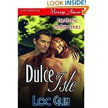 Dulce Isle [The Mystic Museum 2] (Siren Publishing Menage Amour)