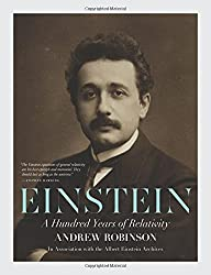 Einstein: A Hundred Years of Relativity by Andrew Robinson (2015-09-22)