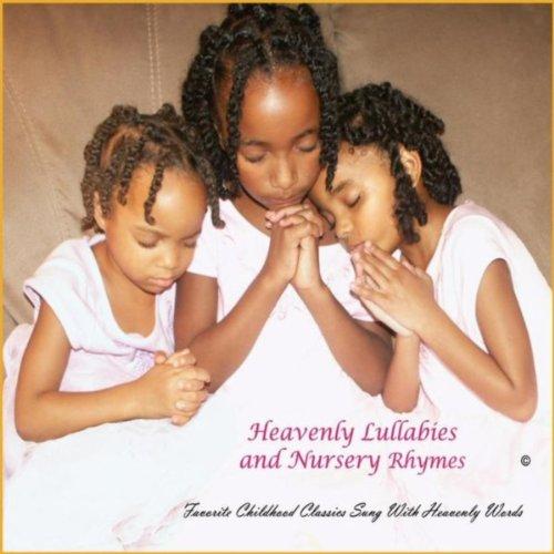 Heavenly Lullabies and Nursery Rhymes