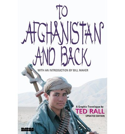 [(To Afghanistan & Back)] [Author: Ted Rall] published on (January, 2004)