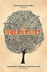 The Orchardist by Amanda Coplin (2014-03-06)