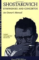 Shostakovich: Symphonies and Concertos (Unlocking the Masters) (Unlocking the Masters Series)