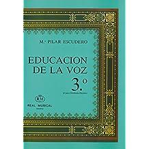 Educación de la Voz, 3 (Canto Ortofonía, Dicción) (RM Libros sobre el canto)