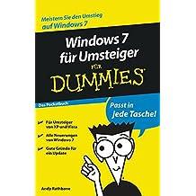 Windows 7 Fur Umsteiger Fur Dummies: Das Pocketbuch
