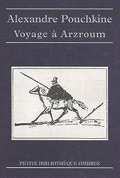 Voyage à Arzroum