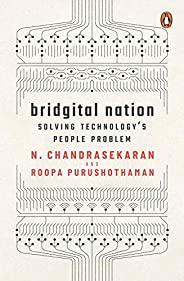 Bridgital Nation: Solving Technology's People Pro