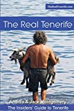 The Real Tenerife: The Insiders' Guide