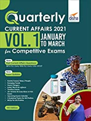 Quarterly Current Affairs 2021 Vol. 1 - January to March - for Competitive Exams 5th Edition