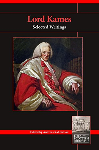 Lord Kames: Selected Writings (Library of Scottish Philosophy) (English Edition)