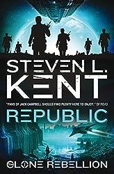The Clone Rebellion - The Clone Republic (Book 1)