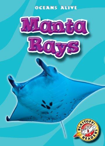Manta Rays (Blastoff Readers. Level 2)