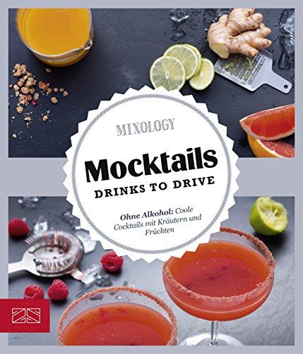 Mocktails: Drinks to Drive