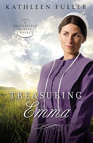 Treasuring Emma A Middlefield Family Novel Book 1