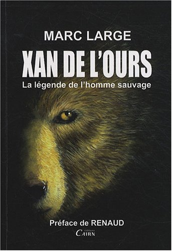 Xan de l'Ours, la lgende de l'homme sauvage