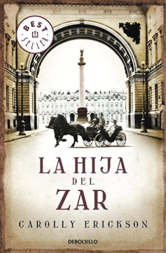 La hija del Zar / The Tsarina's Daughter por Carolly Erickson