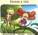 Teresa y tim - ¡nos vamos al monte!