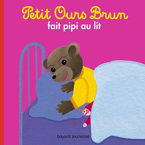 Petit Ours Brun fait pipi au lit