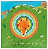 Je suis un renard et je vis dans une tanière