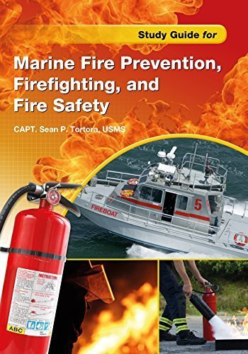 Study Guide for Marine Fire Prevention, Firefighting, & Fire Safety by USMS, Sean P. Tortora (2014-11-28)