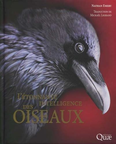 L'étonnante intelligence des oiseaux: Préface de Frans de Waal par Michael Legrand