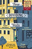 Best Books About Writings - These Dividing Walls: Shortlisted for the 2018 Edward Review