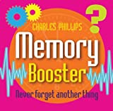 Memory Booster Box: Never Forget Another Thing (Book in a Box) by Charles Phillips (2012-08-21)