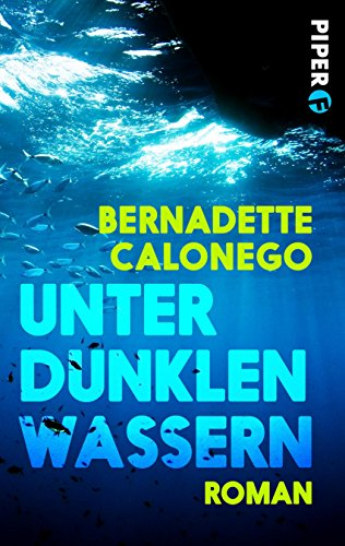 Buchseite und Rezensionen zu 'Unter dunklen Wassern: Krimi' von Bernadette Calonego