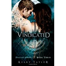 [ VINDICATED: FALL OF ANGELS ] BY Taylor, Keary ( AUTHOR )Nov-08-2011 ( Paperback )