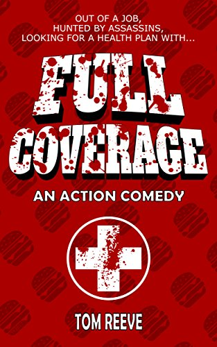 Full Coverage: An Action Comedy (English Edition) eBook: Tom ...
