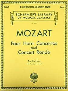 W.A. Mozart Four Horn Concertos And Concert Rondo (Horn/Piano) Hn
